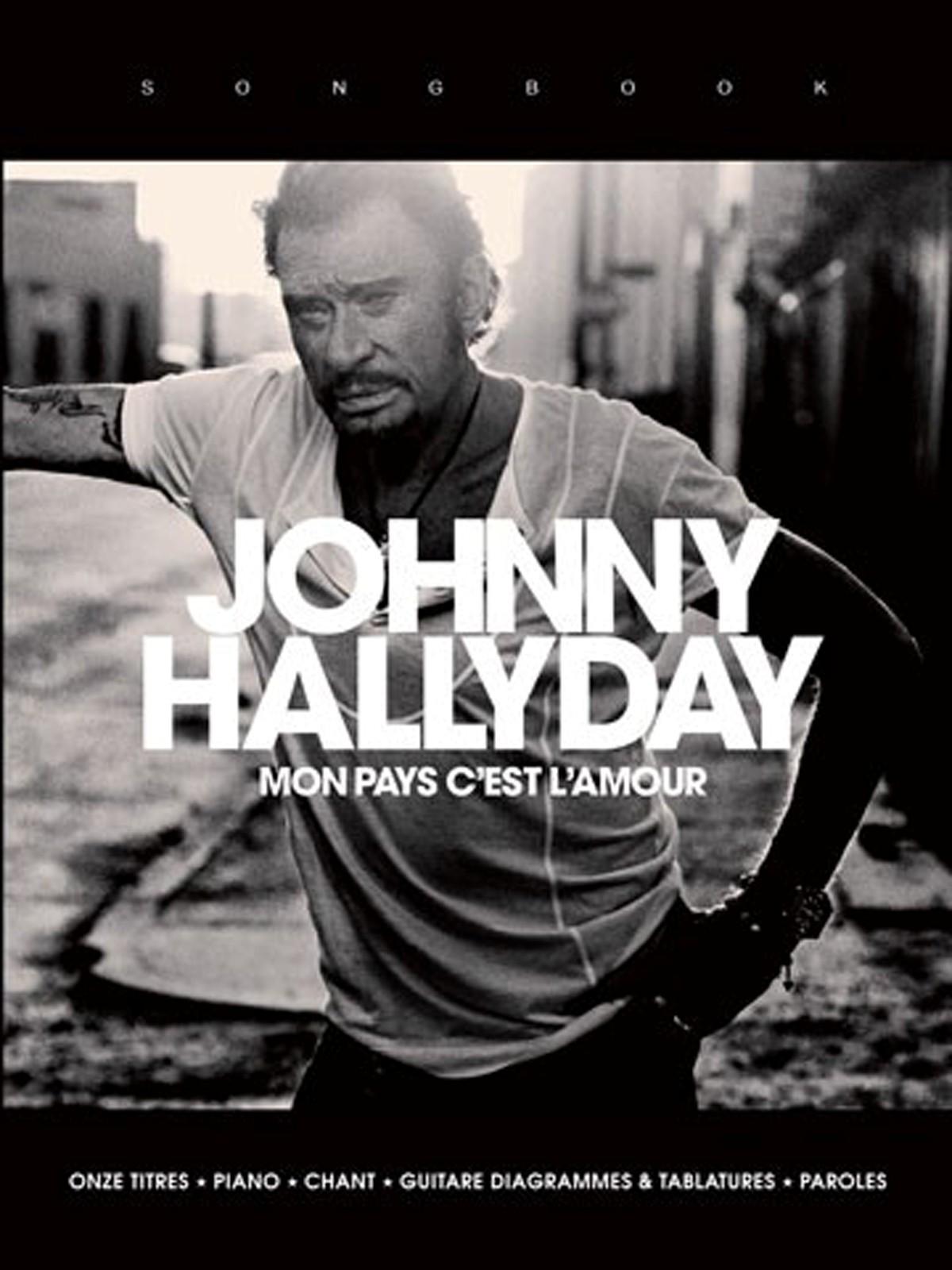 Partition Johnny Hallyday, Mon pays c'est l'amour
