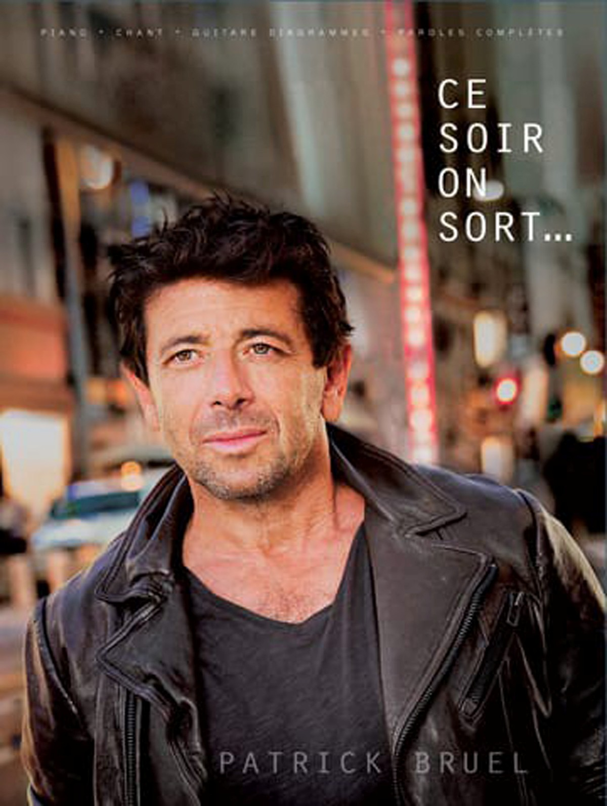 Partition Patrick Bruel Ce soir on sort