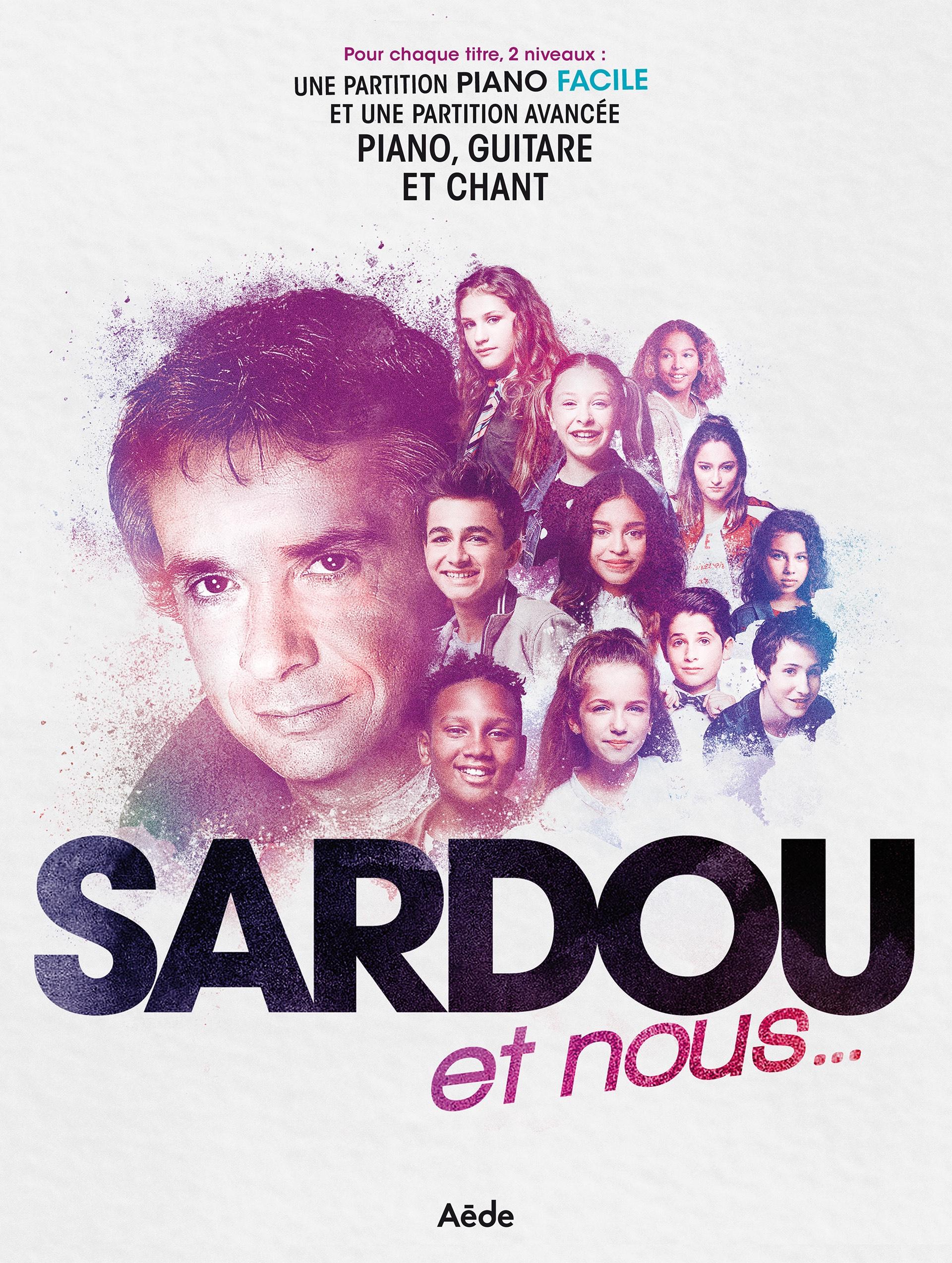 Partitions piano guitare chant - Michel Sardou/Kids United