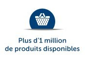 Plus d'un million de produits disponibles