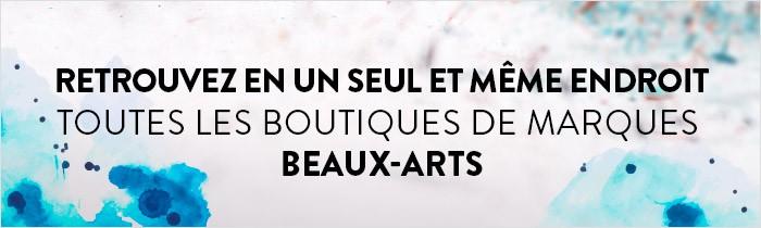 retrouvez à un seul et même endroit toutes nos boutiques de marques beaux-arts