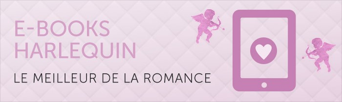 E-Books Harlequin - le meilleur de la romance
