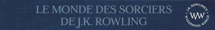Le monde des sorciers de J.K. Rowling