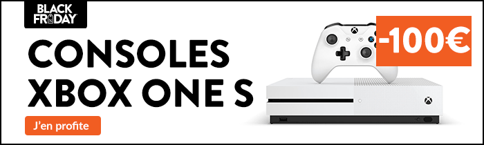 Xbox One S -100€ Black Friday