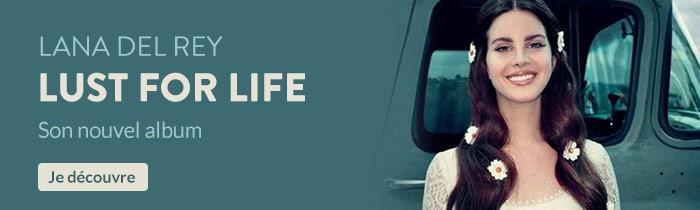 Lana Del Rey- Lust for life