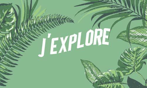 J'explore
