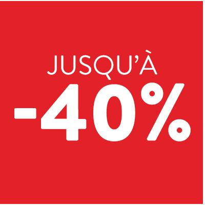 jusqu'à -40%