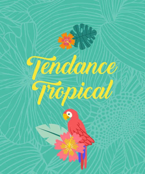 Tendance tropical