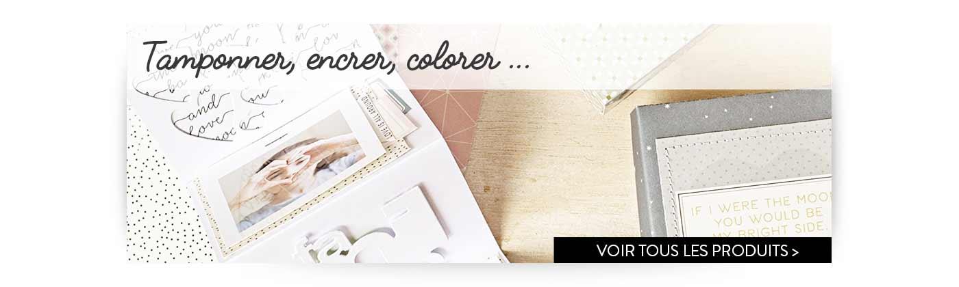Tamponner - Encrer - Colorer