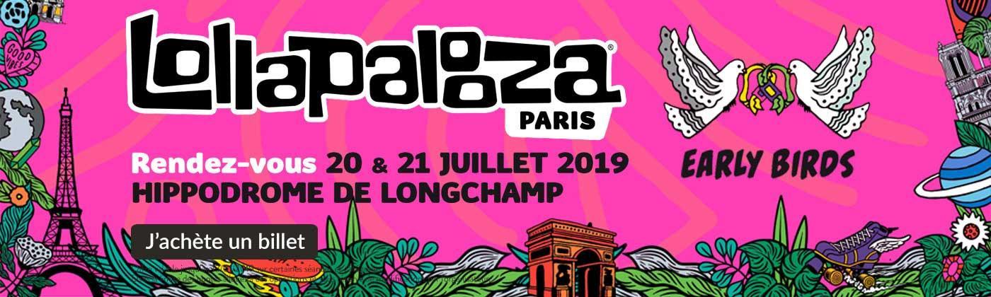 Lollapalooza le 20 et 21 juillet 2019 à l'Hippodrome de Longchamp réservez vos place