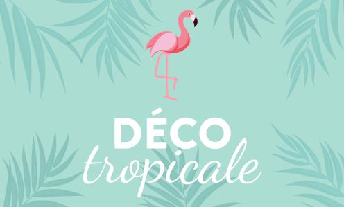 Déco tropicale