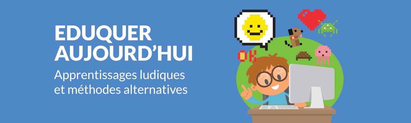 Apprentissages ludiques et méthodes alternatives