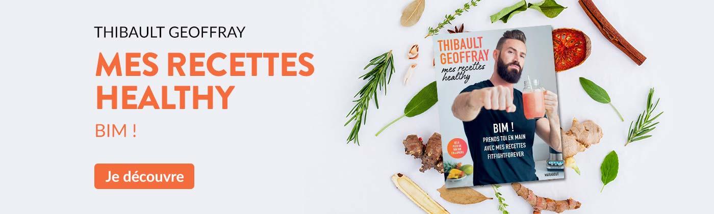 Mes recette Healthy : BIM ! Thibaut Geoffray