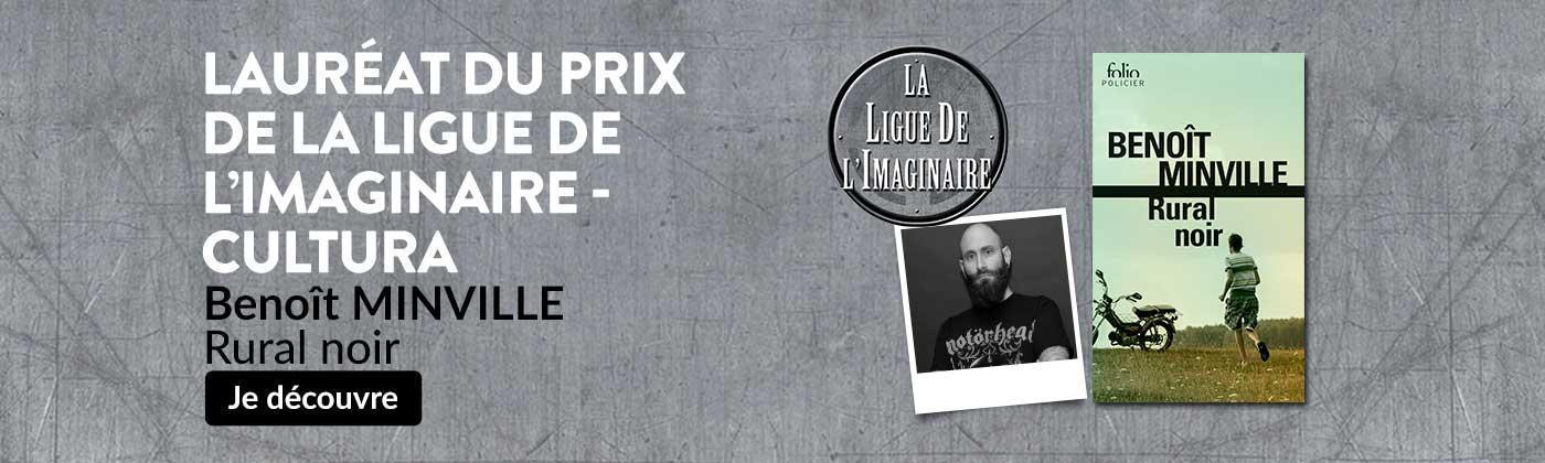 Lauréat Ligue de l'Imaginaire Cultura: Benoit Minville - Rural Noir